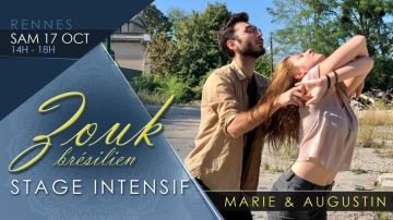 RENNES : Stage intensif ZOUK BRESILIEN Marie & Augustin / 17 oct