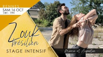 RENNES : Stage intensif ZOUK BRESILIEN Marie & Augustin / 16 oct